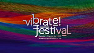 Muzică de calitate în ultime zile de Vibrate!festival