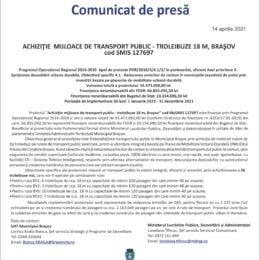 COMUNICAT DE PRESĂ: ACHIZIȚIE MIJLOACE DE TRANSPORT PUBLIC – TROLEIBUZE 18 M, BRAȘOV
