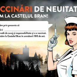 Castelul Bran se transformă, în weekend, în centru de vaccinare anti-Covid. Cei imunizați vor primi o diplomă de pus în ramă